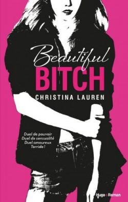 Beautiful Bitch de ChristinaLauren.