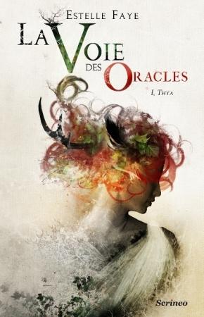 La Voie des Oracles – d'EstelleFaye